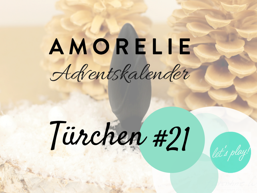 Amorelie Adventskalender Türchen 21