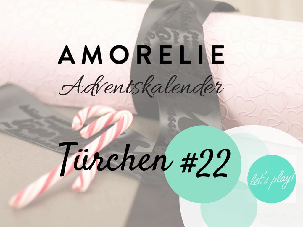 Amorelie Adventskalender Tür 22