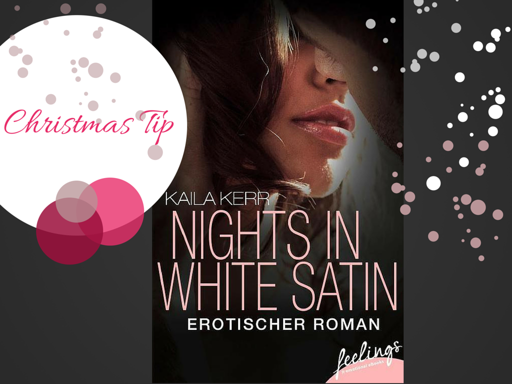 Kaila Kerr - Nights in White Satin - Christmas Tip