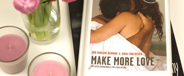 Make More Love - Ann Marlene Henning Review