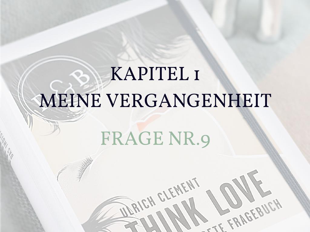 Think Love- Frage Nr. 9